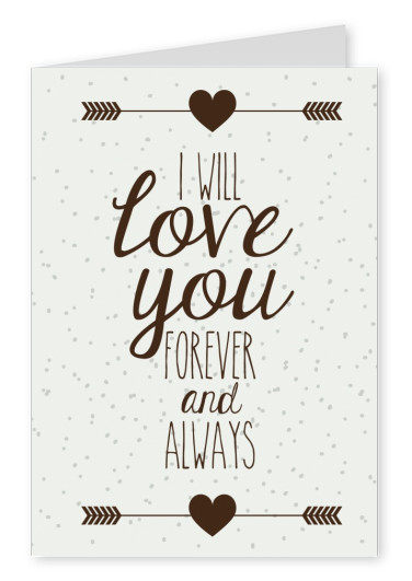 i will love you for ever and allways quote postcard