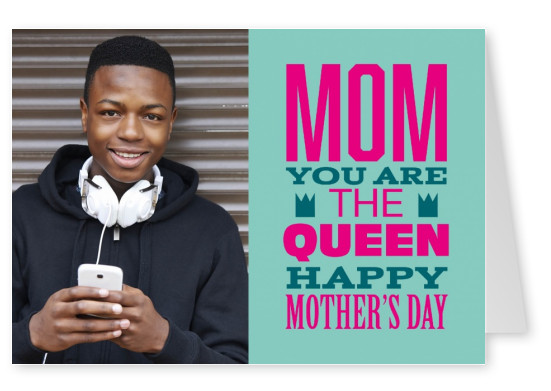 Happy Mother's day quote in pink saying mom you are the queen