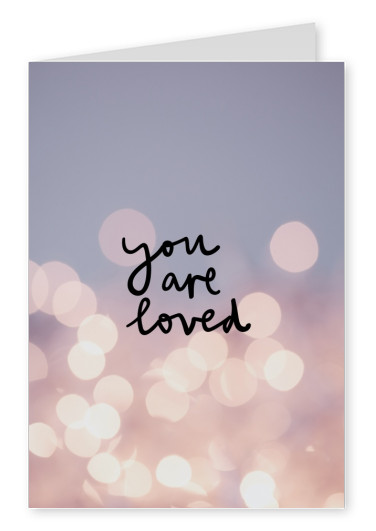 postcard saying You are loved