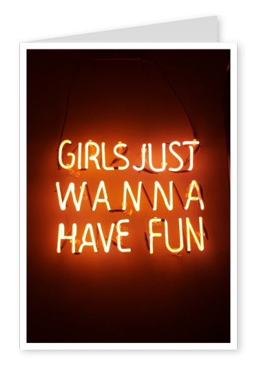 Girls just wanna have funquote