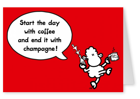 Sheepworld Start with Coffee and end with Champagne