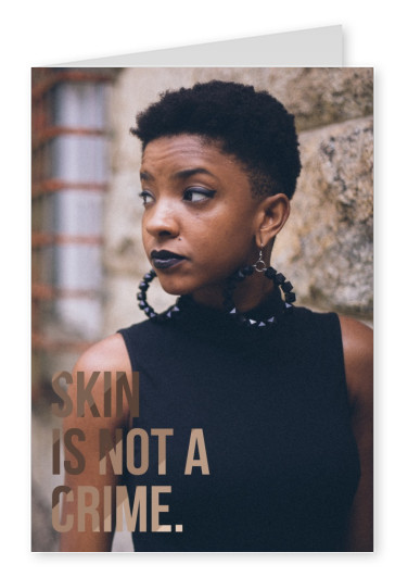 skin is not a crime quote