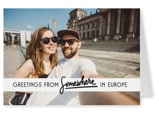Greetings from Somewhere in Europe black text on grey rectangle