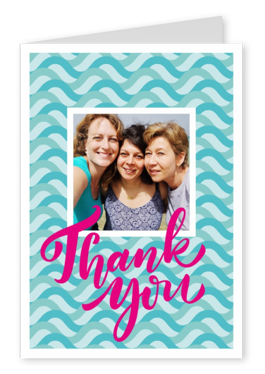 thank you in pink lettering on turquoise wave-pattern thank you card