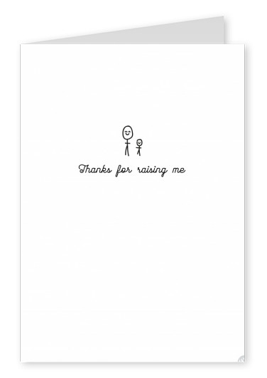 white Card with doodle saying thanks for raising me
