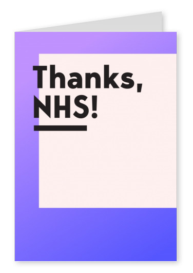 THANKS, NHS!