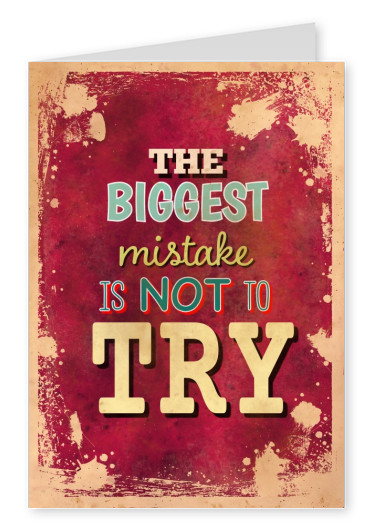 Vintage quote card: The biggest mistake is not to try