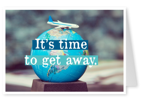 postcard quote It's time to get away