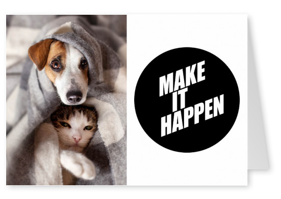Make it happen-Quote in white letters on black dot–mypostcard