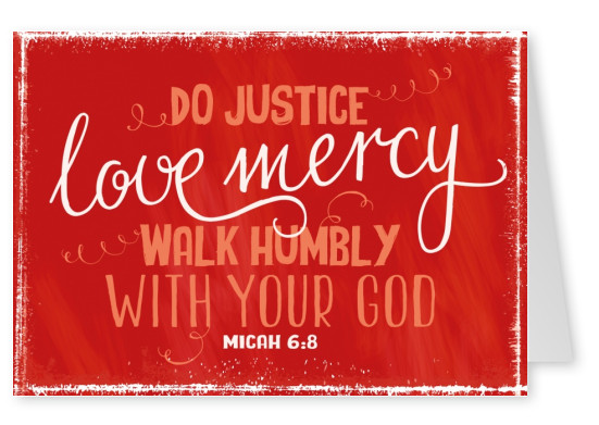 postcard SegensArt Do justice love mercy walk humbly with your god