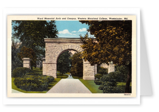 Westminster, Maryland, Ward memorial Arch and Campus, Western Maryland College
