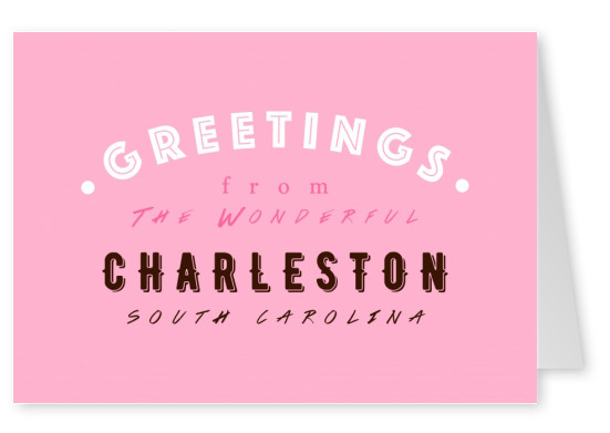Greetings from the wonderful Charleston