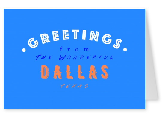 Greetings from the wonderful Dallas
