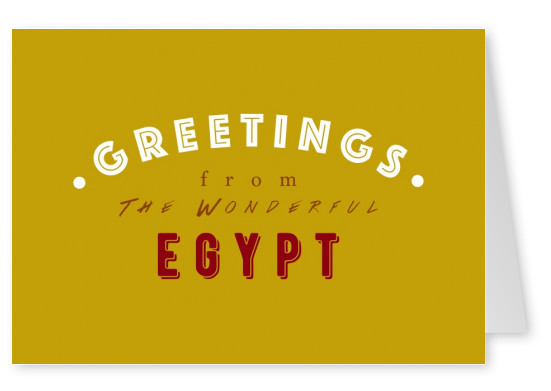 Greetings from the wonderful Egypt