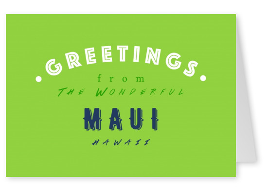 Greetings from the wonderful Maui