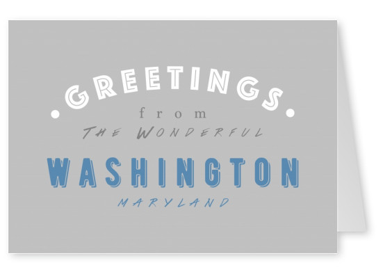 Greetings from the Wonderful Washington