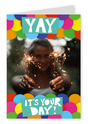 yay it's your day with colourful dotted pattern