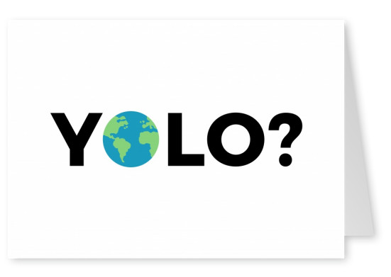 white card saying yolo