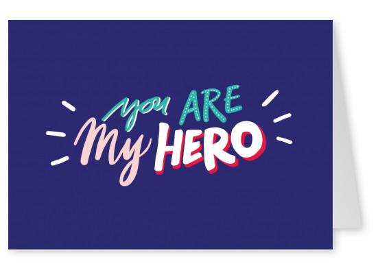 YOU ARE MY HERO scritta a mano su sfondo blu