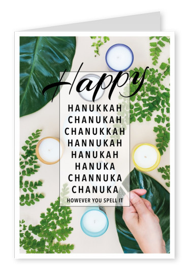 Happy Hanukkah Chanukah Chanukka...How ever you spell it.