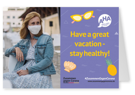 #ZusammenGegenCorona Have a great vacation - stay healthy!