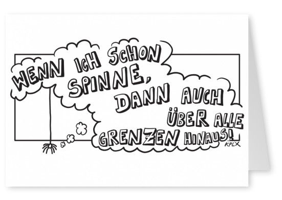 KPLX Cartoon Spinne Spruch