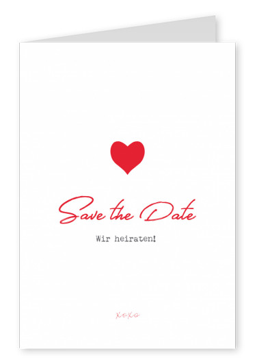 Save the date Wir heiraten XOXO