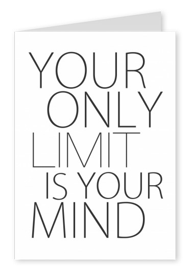 Postkarte Your only limit is your mind