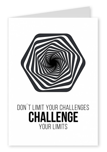 Meridian Don't limit your challenges challenge your limits