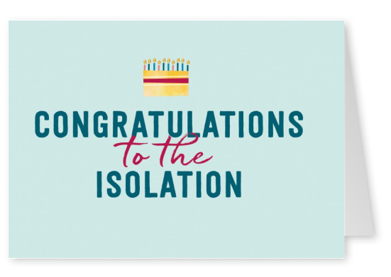 GREETING ARTS Congratulations from the isolation