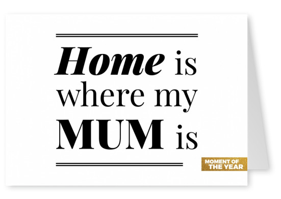 home is where my mum is spruch