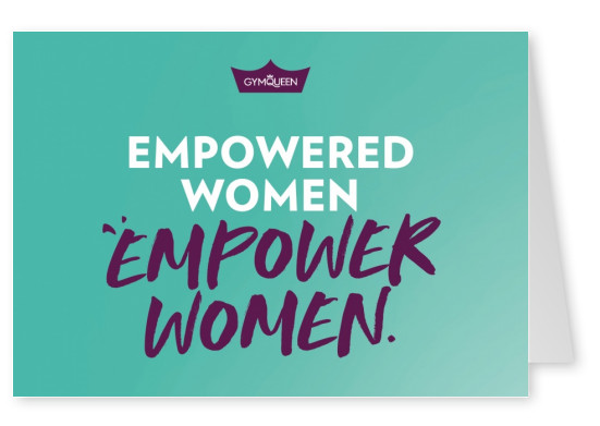 Postkarte GYMQUEEN Empowered women empower women