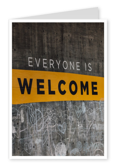 everyone is welcome Spruch