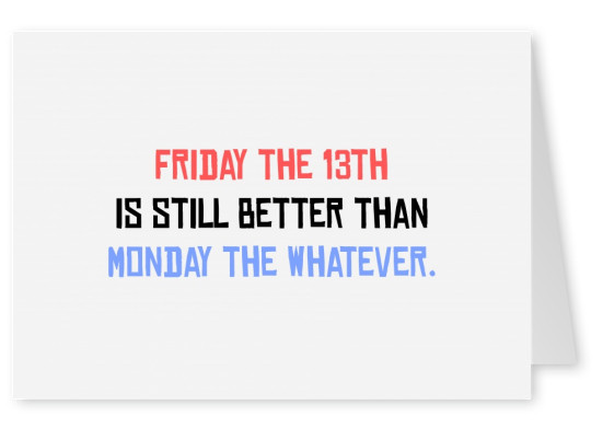 Friday the 13th spruch