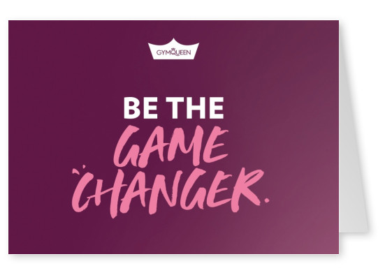 Postkarte GYMQUEEN Be the game changer!