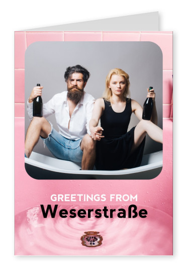 GREETINGS from Weserstrasse