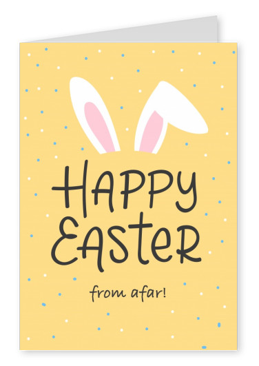 Happy Easter from afar!