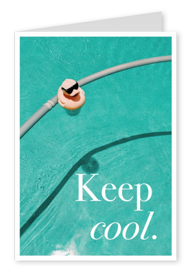 keep cool Ente Spruch