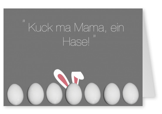 Over-Night-Design Kuck ma Mama, ein Hase!