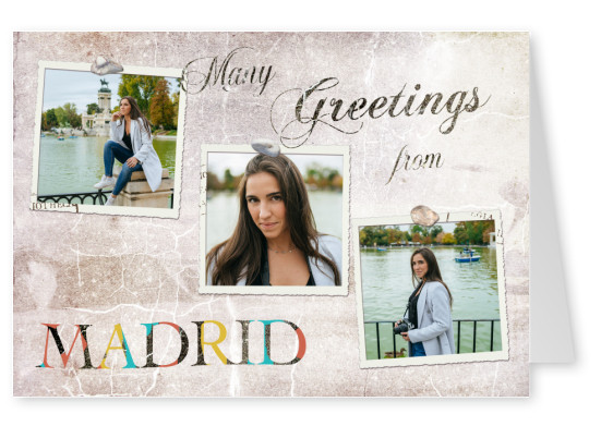 Many greetings from Madrid