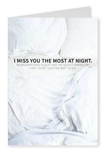 I miss you the most at night Spruch