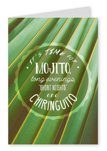 It's time for Mojitos, long evenings, short nights and Chiringuito