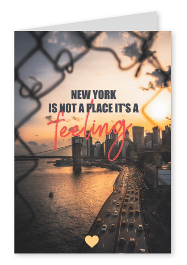 NY is not a place it's a feeling