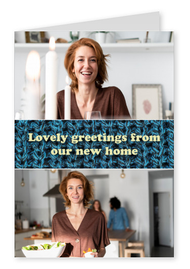 lovely greetings from our new home Spruchkarte