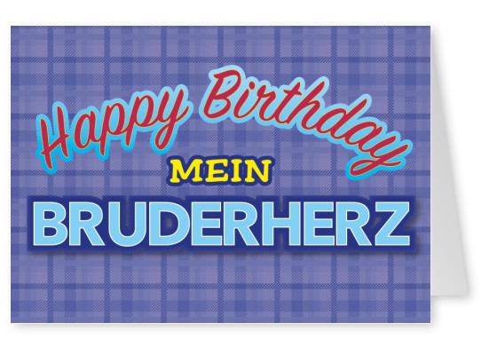 happy birthday mein bruderherz postkarte