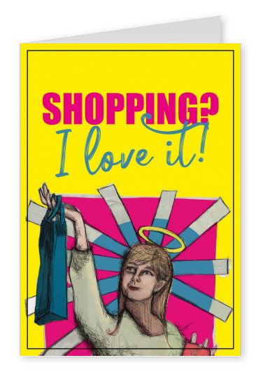 Postkarte Spruch Shopping I love it