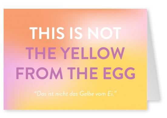 This is not the yellow from the egg