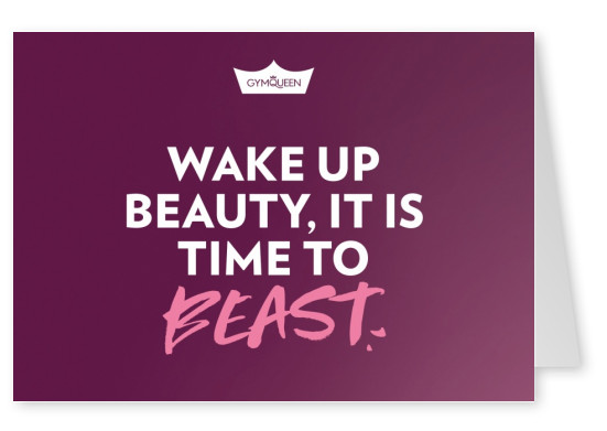 Postkarte GYMQUEEN Wake up beauty, it is time to beast.