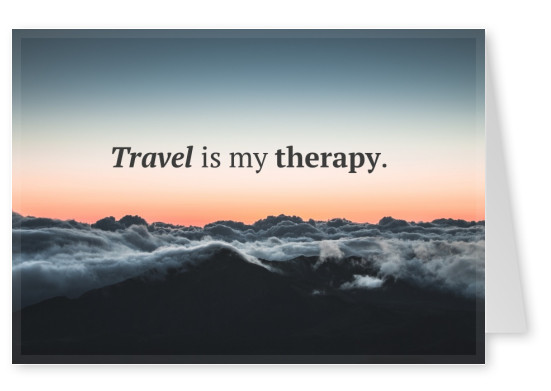 Postkarte Spruch Travel is my therapy