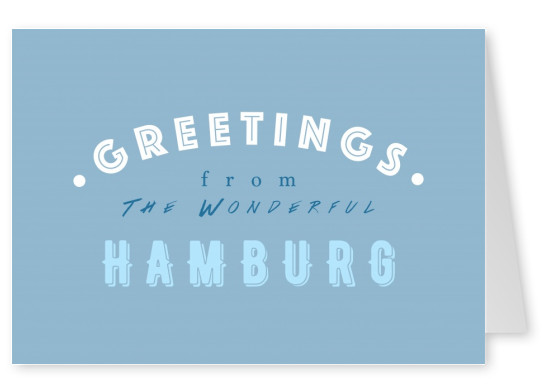 Greetings from the Wonderful Hamburg